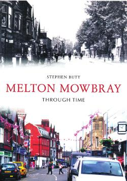 Melton Mowbray Through Time - Stephen Butt