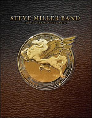 Steve Miller: Live From Chicago