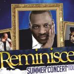 Reminisce Summer Concert Tour